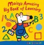 Maisy Amazing big book of learning